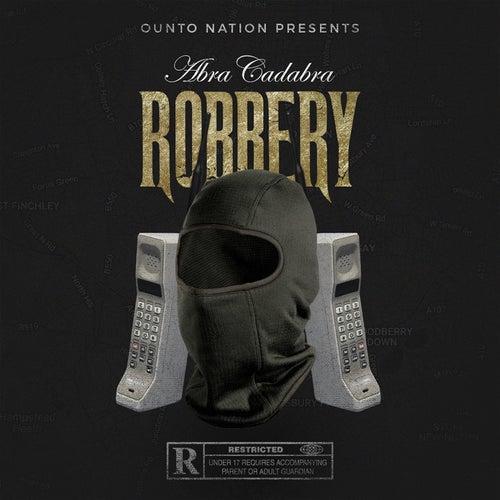 Robbery by Abra cadabra