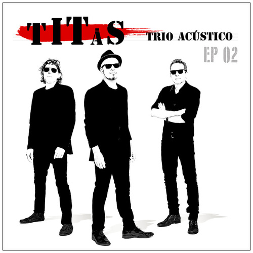 Titãs Trio Acústico EP 02 by Titãs
