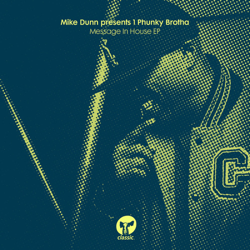 Message In House EP von Mike Dunn