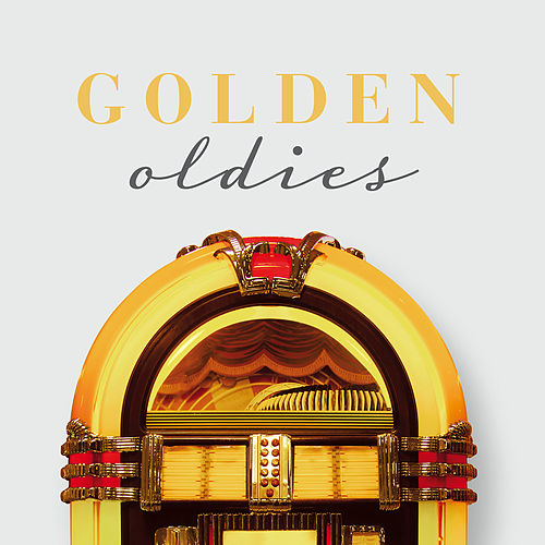 Golden Oldies by Various Artists
