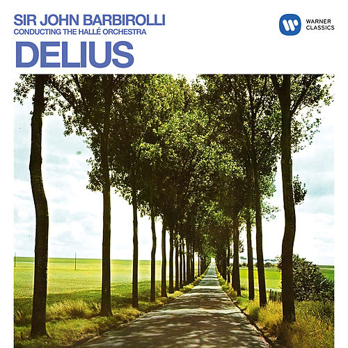 Delius: Orchestral Works de Sir John Barbirolli