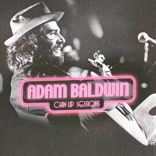 Chin Up Sessions by Adam Baldwin