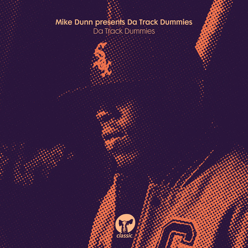 Da Track Dummies von Mike Dunn