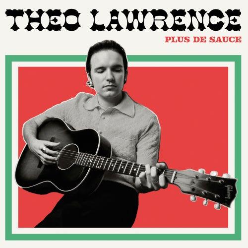 Plus de Sauce de Theo Lawrence