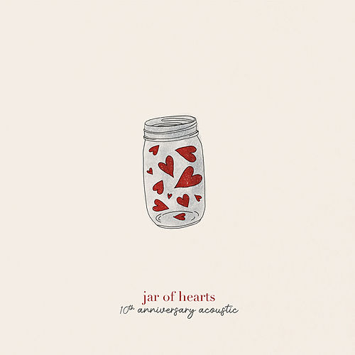 jar of hearts (10th anniversary acoustic) by Christina Perri