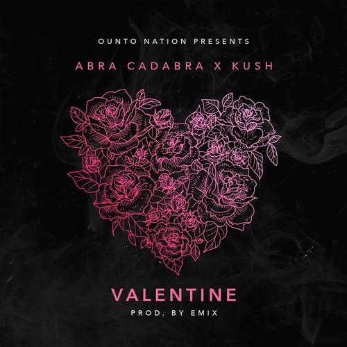Valentine by Abra cadabra