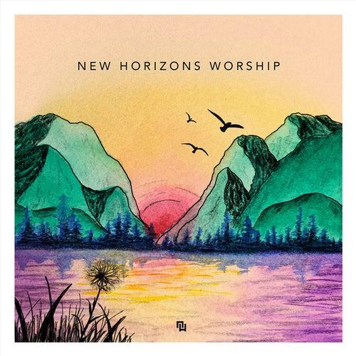 New Horizons Worship - EP by New Horizons Worship