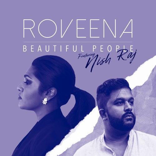 Beautiful People (feat. Nish Raj) von Roveena
