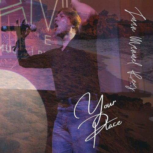 Your Place (feat. Bebote) de Juan Manuel Rey