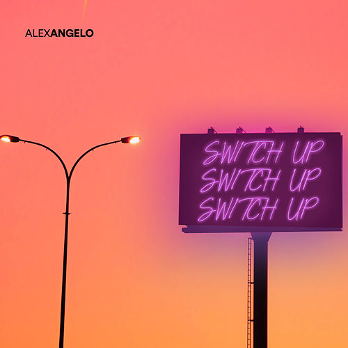 Switch Up by Alex Angelo