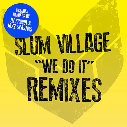 We Do It Remixes by Slum Village