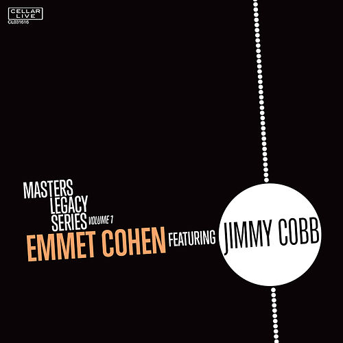 Masters Legacy Series Volume One: Jimmy Cobb by Emmet Cohen