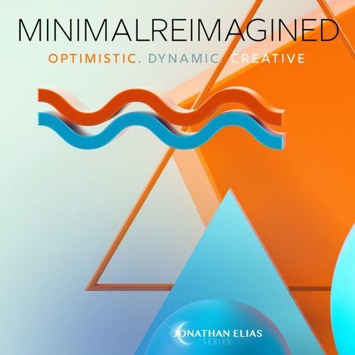 Minimal Reimagined by David Ashok Ramani
