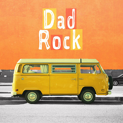 Dad Rock by Various Artists