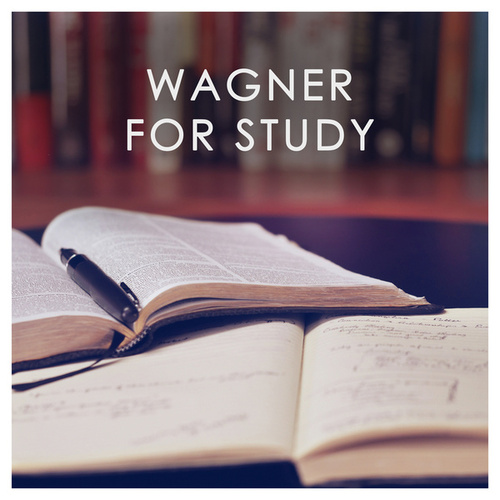 Wagner for Study by Richard Wagner