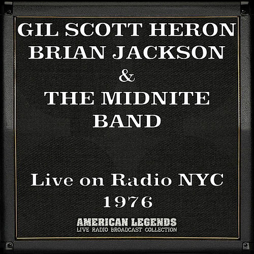 Live on Radio NYC 1976 (Live) de Gil Scott-Heron