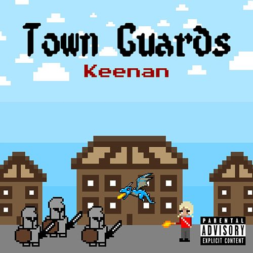 Town Guards de Keenan