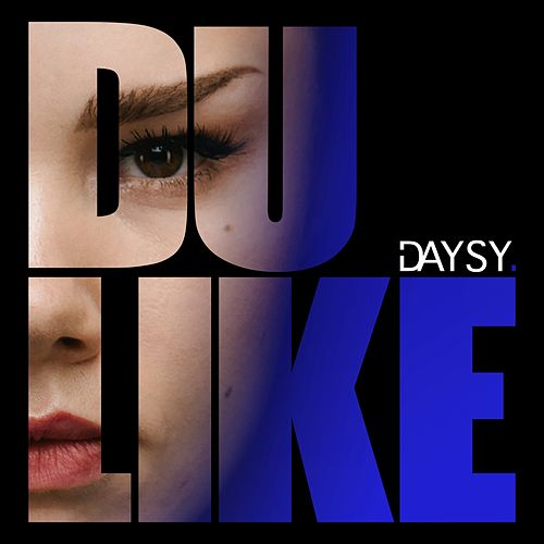 Du like by Daysy