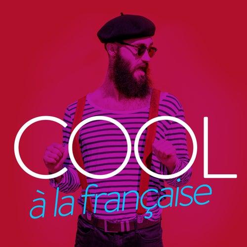 Cool a la francaise de Various Artists