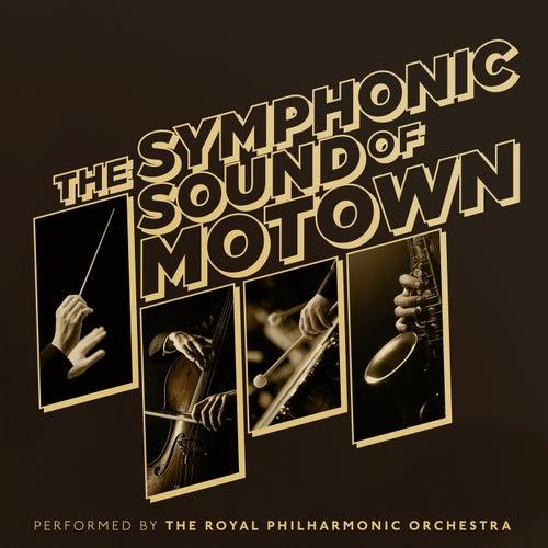 The Symphonic Sound of Motown de Royal Philharmonic Orchestra