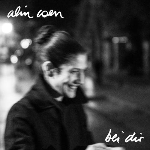 Bei Dir by Alin Coen