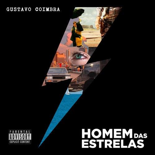 Homem das Estrelas by Gustavo Coimbra