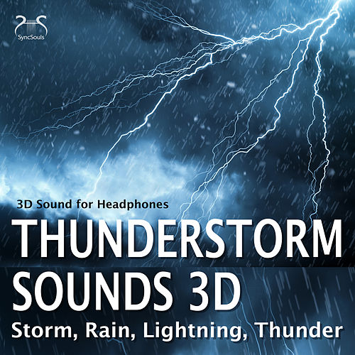 Thunderstorm Sounds 3D, Storm, Rain, Lightning, Thunder - 3D Sound for Headphones von Torsten Abrolat