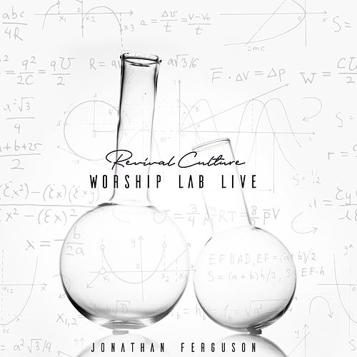 Revival Culture Worship Lab (Live) by Jonathan Ferguson