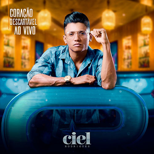 Coração Descartavel Ao Vivo 2018 von Ciel Rodrigues