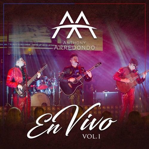 Anthony Arredondo en Vivo, Vol. 1 by Anthony Arredondo