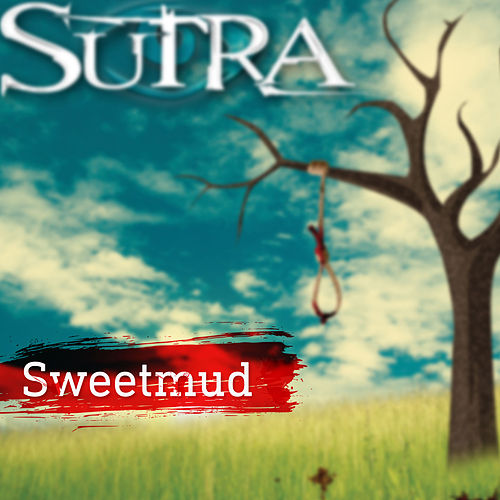 Sweetmud by Sutra