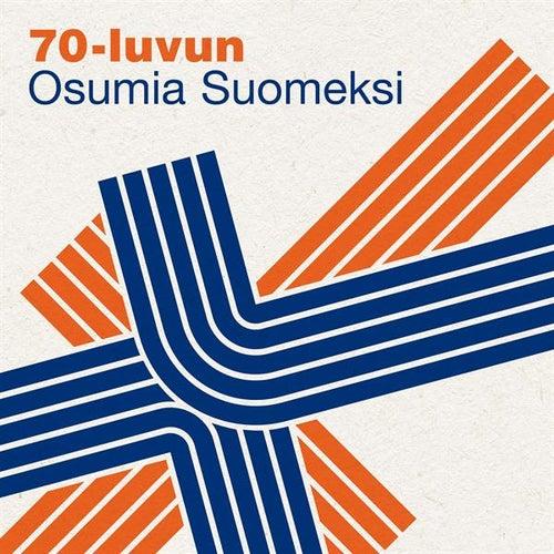 70-luvun Osumia Suomeksi von Various Artists