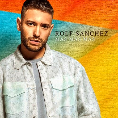 Más Más Más van Rolf Sanchez