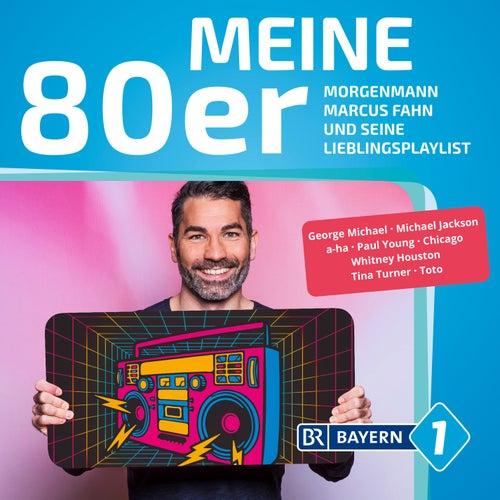 BAYERN 1 - Meine 80er von Various Artists