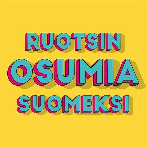 Ruotsin Osumia Suomeksi von Various Artists