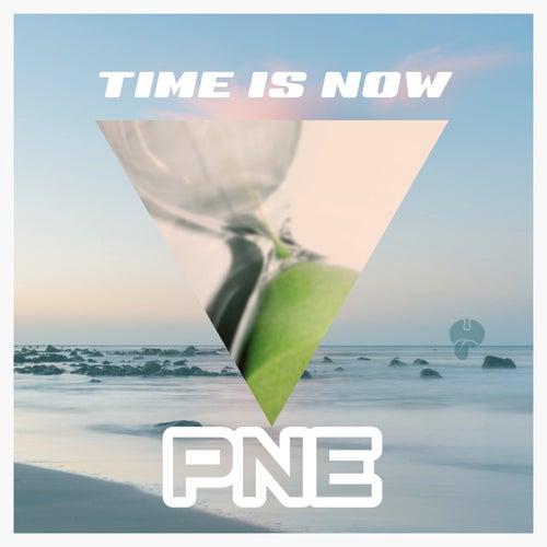 Time Is Now von P-ne
