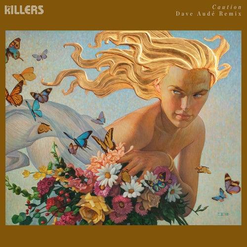 Caution (Dave Audé Remix) de The Killers