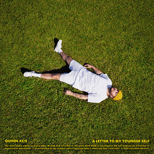 A Letter To My Younger Self de Quinn XCII