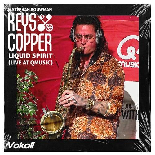 Liquid Spirit (Live at Qmusic) von The Keys