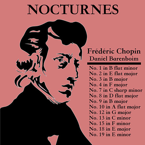 Frédéric Chopin: Nocturnes by Daniel Barenboim