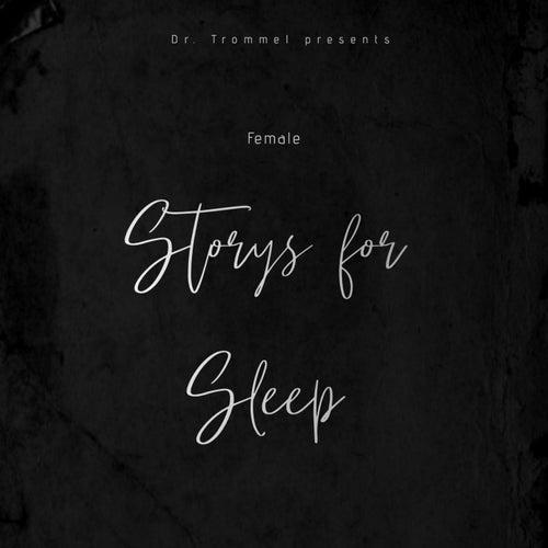 Storys for Sleep von Female
