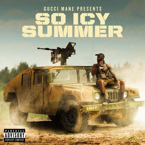 Gucci Mane Presents: So Icy Summer by Gucci Mane