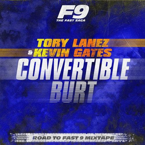 Convertible Burt (From Road To Fast 9 Mixtape) de Tory Lanez
