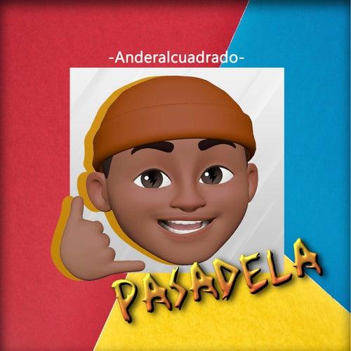 PASADELA von Anderalcuadrado