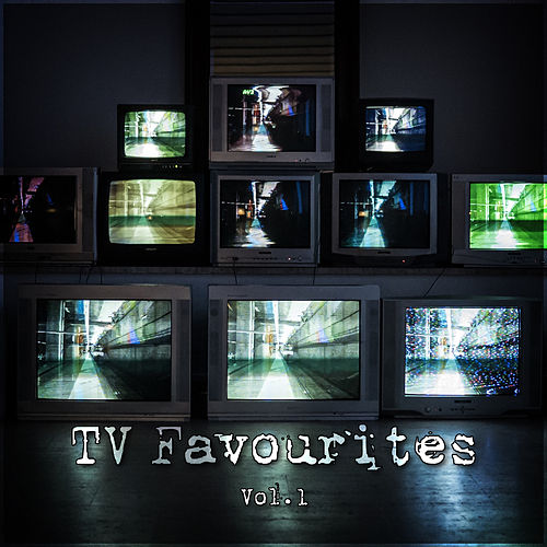 TV Favourites Vol. 1 by TV Themes
