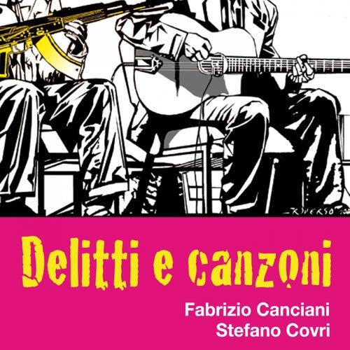 Delitti e canzoni (feat. Fabrizio Canciani) by Stefano Covri