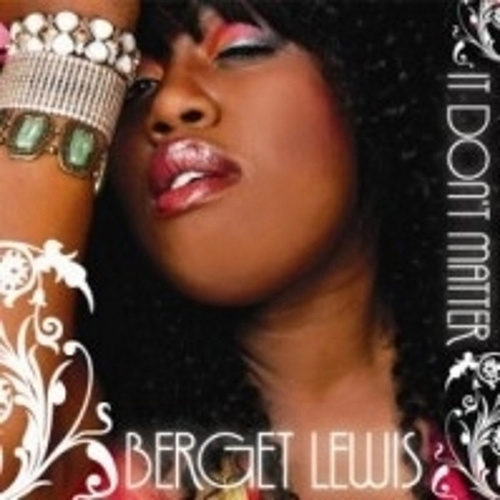 It Don't Matter by Berget Lewis