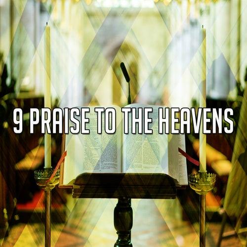 9 Praise to the Heavens de Musica Cristiana