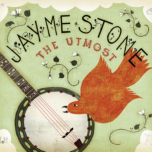 The Utmost by Jayme Stone
