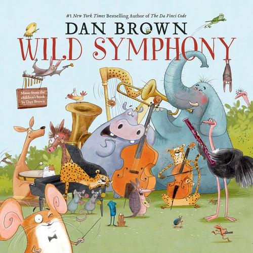 Dan Brown: Wild Symphony by Zagreb Festival Orchestra
